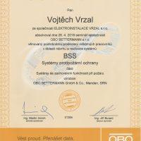 Elektroinstalace vrzal - certifikace - BSS - systém protipožární ochrany